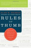 Rules of Thumb: How to Stay Productive and Inspired Even in the Most Turbulent Times - Alan M. Webber
