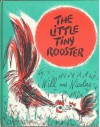 The Little Tiny Rooster - Will Lipkind, Nicolas Mordvinoff