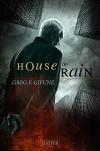 House of Rain: Thriller, Mystery (German Edition) - Nicole Lischewski, Greg F. Gifune