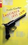 Zwycięzca jest sam - Paulo Coelho