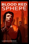 Blood Red Sphere - Lawrence Barker
