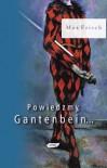 Powiedzmy, Gantenbein... - Max Frisch