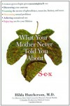 What Your Mother Never Told You About Sex - Hilda Hutcherson