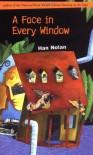 A Face in Every Window - Han Nolan