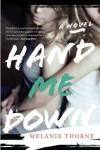 Hand Me Down - Melanie Thorne