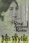 Ring Around the Rosie - Jen Wylie
