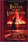 The Battle of the Labyrinth (Percy Jackson and the Olympians Series #4) (Turtleback School & Library Binding Edition) - Rick Riordan