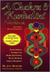 A Chakra & Kundalini Workbook: Psycho-Spiritual Techniques for Health, Rejuvenation, Psychic Powers & Spiritual Realization - Jonn Mumford, Je Thoreson