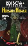 Human to Human - Rebecca Ore