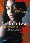 Szelmostwa niegrzecznej dziewczynki - Llosa Mario Vargas