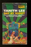 Day by Night - Tanith Lee