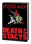 Spider-Man: Death of the Stacys - Stan Lee, Gerry Conway, John Romita Sr., Gil Kane, Ralph Macchio