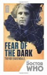 Fear of the Dark - Trevor Baxendale
