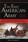 The First American Army: The Untold Story of George Washington and the Men Behind America's First Fight for Freedom - Bruce Chadwick