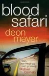 Blood Safari - Deon Meyer