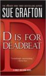 D Is for Deadbeat (Kinsey Millhone Series #4) -