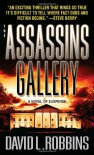 The Assassins Gallery - David L. Robbins