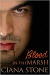 Blood in the Marsh - Ciana Stone