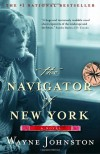 The Navigator of New York - Wayne Johnston