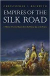 Empires of the Silk Road Publisher: Princeton University Press - Christopher I. Beckwith