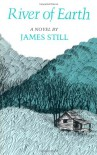 River of Earth - James Still