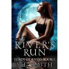 River's Run (Lords of Kassis, #1) - S.E.  Smith