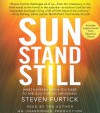 Sun Stand Still: What Happens When You Dare to Ask God for the Impossible - Steven Furtick