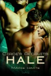 Hale (Circe's Recruits, #4) - Marie Harte