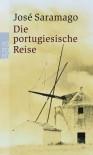 Die Portugiesische Reise - José Saramago