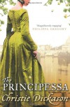 The Principessa - Christie Dickason