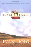 Heart Earth - Ivan Doig