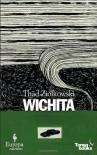 Wichita - Thad Ziolkowski