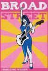 Broad Street - Christine Weiser
