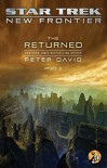 The Returned, Part II (Star Trek: New Frontier) - Peter David