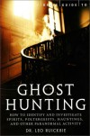 A Brief Guide to Ghost Hunting - Leo Ruickbie