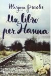 Un libro per Hanna - Mirjam Pressler