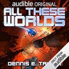 All These Worlds - Dennis Taylor, Ray Porter