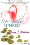 A Cowboy Sunrise - Kirsten S. Blacketer
