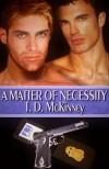 A Matter O f Necessity - T. D. McKinney
