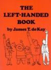 The Left-Handed Book - James Tertius de Kay