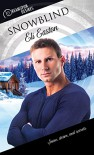 Snowblind (Dreamspun Desires Book 29) - Eli Easton
