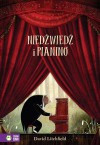 Niedźwiedź i pianino - David Litchfield, Barbara Supeł