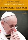 Zepsucie i grzech - Franciszek (papież)