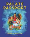 Palate Passport - Neha Khullar
