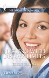 Flirting with Dr. Off-Limits - Robin Gianna