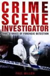 Crime Scene Investigator - Paul Millen
