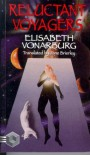 Reluctant Voyagers - Elisabeth Vonarberg;Tesseract Books