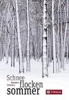 Schneeflockensommer - Barbara Schinko