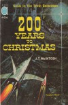 200 Years to Christmas - J.T. McIntosh, James Murdoch MacGregor