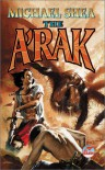 The A'Rak - Michael   Shea